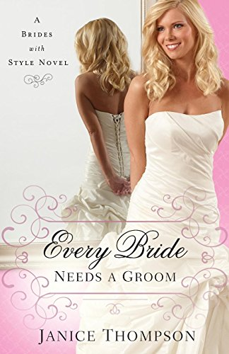 Groom: A Novel (Brides with Style) ()
