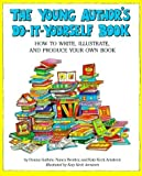 img - for Young Authors Do It Yourself Book Paperback - March 1, 1994 book / textbook / text book