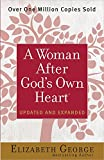 A Woman After God's Own Heart® by  Elizabeth George in stock, buy online here