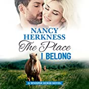 The Place I Belong : A Whisper Horse Novel, Book 3 | Nancy Herkness