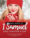 The Book of 1 Samuel Journal: One Chapter A Day