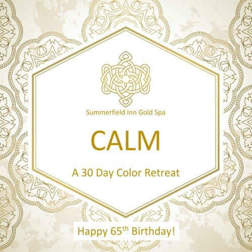 Happy 65th Birthday! CALM A 30 Day Color Retreat: 65th Birthday Gifts in al; 65th Birthday Party Supplies in al; 65th Birthday Decorations in al; 65th ... Books in al; 65th Birthday Balloons in al