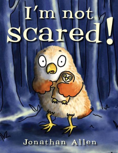 I'm Not Scared! (Baby Owl)