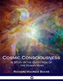 img - for Cosmic Consciousness: A Study in the Evolution of the Human Mind book / textbook / text book