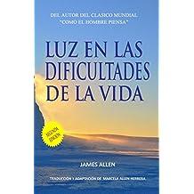 Luz en las Dificultades de la Vida (Spanish Edition)