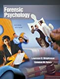By Lawrence S. Wrightsman, Solomon M. Fulero: Forensic Psychology (with InfoTrac) Second (2nd) Edition
