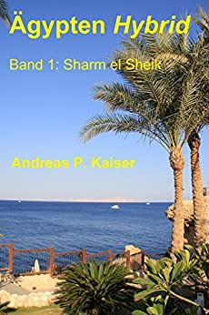 sharm-el-sheik-der-persnliche-reisefhrer-gypten-hybrid-1-german-edition