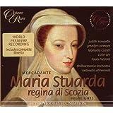 Mercadante - Maria Stuarda, regina di Scozia