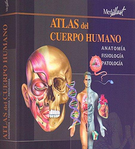 Descargar Libro Atlas Del Cuerpo Humano - Anatomia Histologia Patologias Medillust