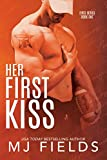 Her First Kiss: Londons story (Firsts series Book 1)