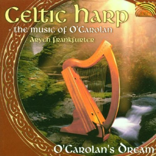 Celtic Harp: The Music of O'Carolan by Celtic Harp