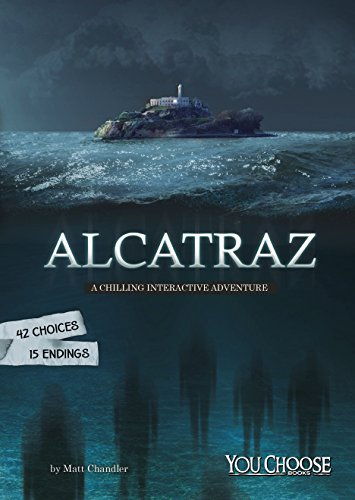 Alcatraz (You Choose: Haunted Places) Chandler Chandler Place