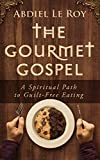 Free eBook - The Gourmet Gospel