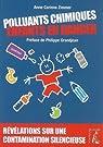 Polluants chimiques. Enfants en danger par Zimmer