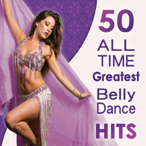 50 All Time Greatest Belly Dan...