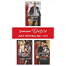 Harlequin Desire July 2018 - Box Set 1 of 2: The Forbidden Brother\His Enemy's Daughter\The Rancher's Heir
