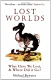Lost Worlds, Michael Bywater, 1862077983