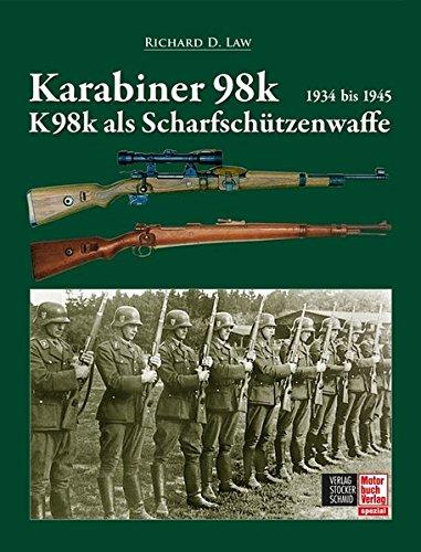 Karabiner 98k und K98k als Scharfschützenwaffe