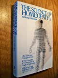 The Science of Homeopathy, George Vithoulkas, 0394508661