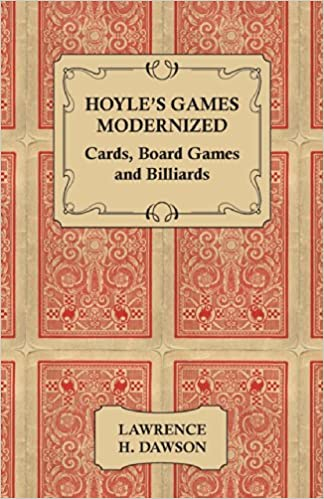 Hoyle's Games Modernized - Cards - Board Games and Billiards