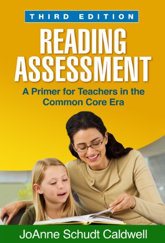 Download Reading Assessment, Third Edition (Solving Problems in the Teaching of Literacy) Pdf