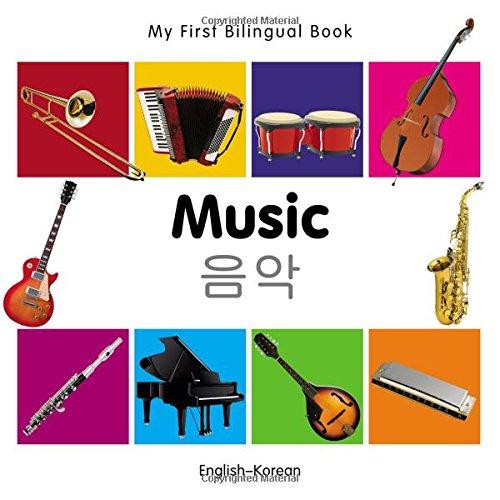 My First Bilingual BookMusic (EnglishKorean)