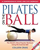 Pilates On The Ball Book Dvd by Colleen Craig (Oct 30 2003)