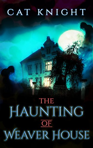 [Best] The Haunting of Weaver House [D.O.C]