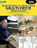 designing a deck Designing & Building Multi-Deck Model Railroads (Model Railroader)