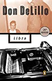 img - for Libra (Contemporary American Fiction) book / textbook / text book