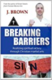 Breaking Barriers, J.  Jr. Brown and J. Brown, 0981892302