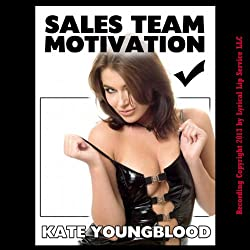 Sales Team Motivation: A Slutty Secretary Striptease and Gangbang Erotica Story
