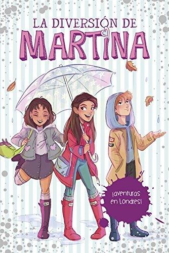 ¡Aventuras en Londres! (La diversión de Martina 2) Tapa dura – 15 feb 2018 Martina D'Antiochia MONTENA 8490438846 Kinder- und Jugendliteratur