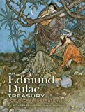 An Edmund Dulac Treasury: 116 Color Illustrations