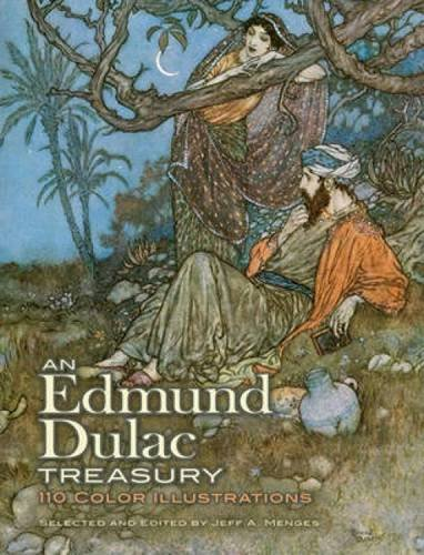 An Edmund Dulac Treasury: 116 Color Illustrations (Dover Fine Art, History of (Literary Inspired Costumes)