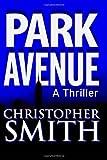Park Avenue, Christopher Smith, 1490356509