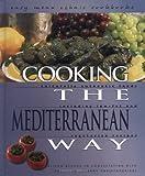 Cooking the Mediterranean Way, Alison Behnke and Anna Christoforides, 0822512378