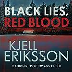 Black Lies, Red Blood: An Ann Lindell Mystery | Kjell Eriksson