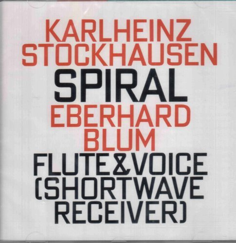 Price comparison product image Karlheinz Stockhausen: Spiral (1968,  for a soloist,  flute,  voice and shortwave receiver) by K. Stockhausen