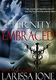 Eternity Embraced (Demonica series)