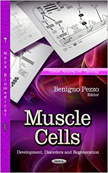 MUSCLE CELLS DEVEL.DISORD.REG. (Human Anatomy and Physiology)