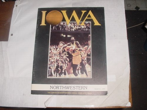 IOWA Northwestern Basketball Magazine March 3, 1983 The Carver-Hawkeye Sports Arena Iowa City, Iowa.
