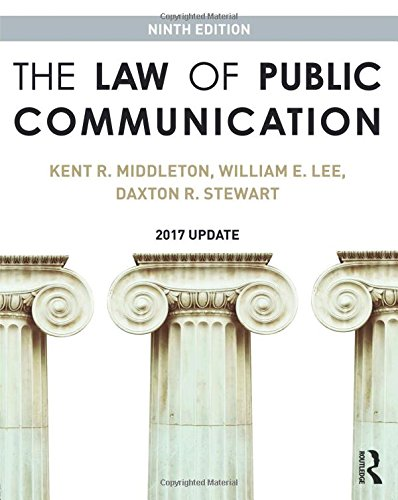 The Law of Public Communication: 2017 Update by Routledge