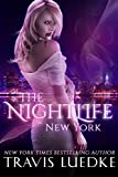 The Nightlife: New York (Romantic Thriller Paranormal Series) (The Nightlife, Book 1) (The Nightlife Series)