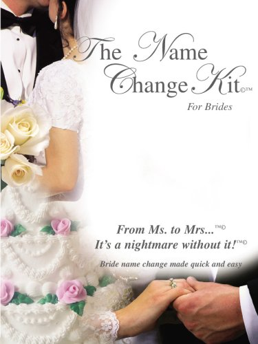 The Name Change Kit For Brides With Brides Name Change Software (CD for Mac & PC), The Name Change Kit Planner Guide & On-line Name Change Web Space & Tracking System by The Wedding Helpers Publishing Group