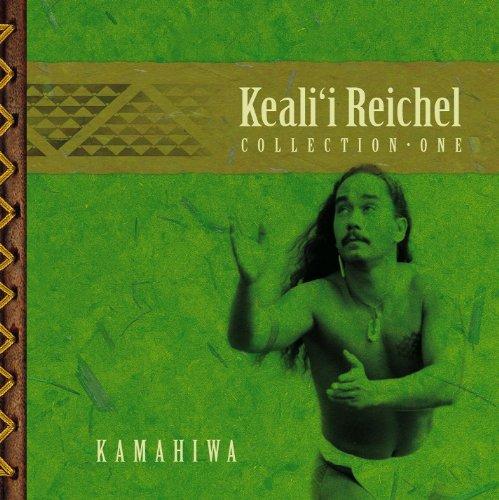 Kamahiwa: The Keali'i Reichel ...