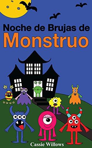 Noche de Brujas de Monstruo: Spanish language edition (Los Amigos Monstruos nº 1) (Spanish Edition)]()