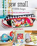 Sew Small_19 Little Bags: Stash Your Coins, Keys, Earbuds, Jewelry & More