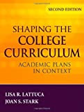 img - for Shaping the College Curriculum: Academic Plans in Context by Lisa R. Lattuca (2009-08-17) book / textbook / text book