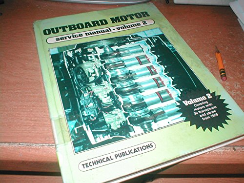 Volume Outboard Service Manual Motor (Outboard Motor Service Manual, Vol. 2)